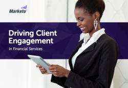 Driving Client Engagement in Financial Services Marketo