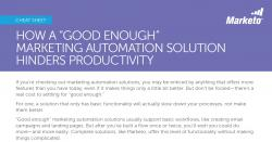 How a Good Enough MA Solution Hinders Productivity Marketo