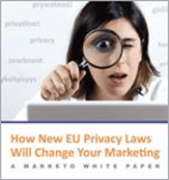 how new EU privacy laws will change your marketing