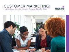 Customer Marketing How to Keep Your Customers Coming Back For More